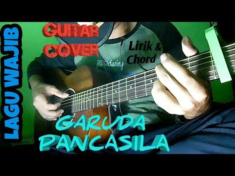Garuda Pancasila |  Lagu Wajib | Lirik dan Chord | Guitar Cover by Van