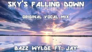Bazz Wylde Ft Jay Ricci - Sky