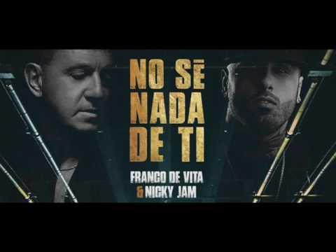 No Se Nada de TI    Nicky Jam  Ft  Franco de Vita