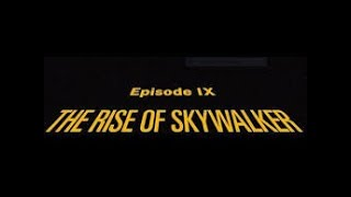 The Rise of Skywalker CRAWL LEAKED !? Leaks are TRUE but is this The Opening for Star Wars EPISODE 9
