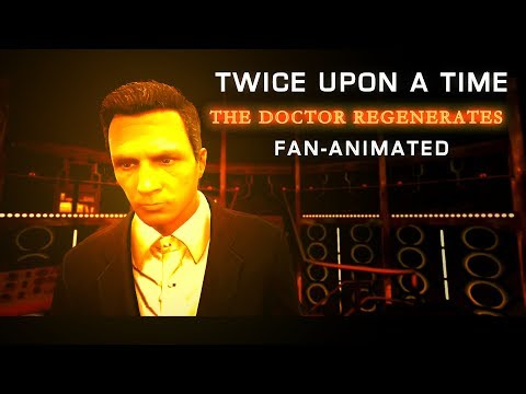 Twice Upon A Time: The Twelfth Doctor Regenerates I Doctor Who - Christmas 2017 I Fan-Animation