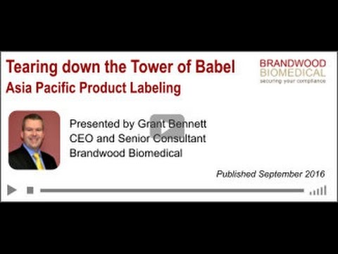 Webinar (Sept 2016)  Asia Pacific Product Labeling -   Tearing down the Tower of Babel