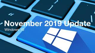 Windows 10 Nevember 2019 update Now Available for Seekers in Windows updates November 12th 2019
