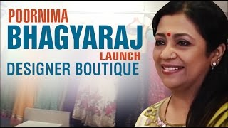 Poornima bhagyaraj launch designer boutique