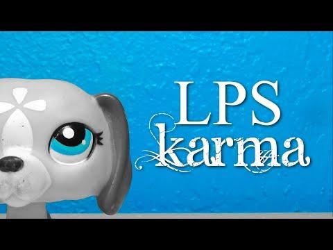 ⋄ LPS: Karma - A Short Skit ⋄ || LPSinfinity