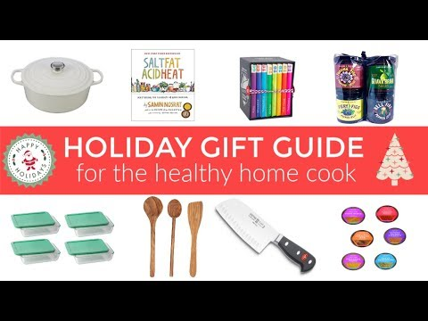 Holiday Gift Guide for The Healthy Home Cook | Dani's 2018 Picks