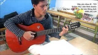 Hãy yêu nhau đi TCS (GPT guitar)