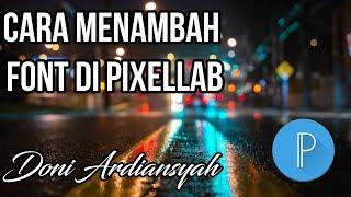 CARA MENAMBAH FONT PixelLab