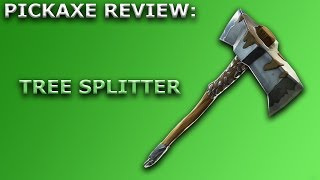 Tree Splitter Pickaxe Review + Sound Showcase! ~ Fortnite Battle Royale