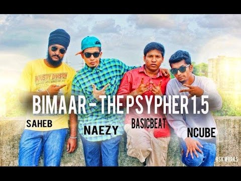 Bimaar - The Psypher 1.5 (Ncube, Saheb and Naezy)