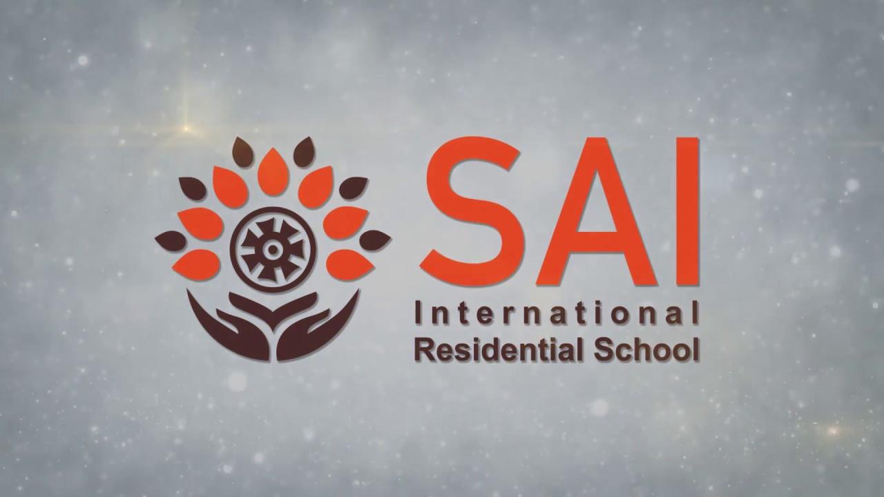 SAI International Residential School - A World Class Global Gurukul