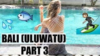 BALI (ULUWATU) INDONESIA PART 3 | Jessica Moy
