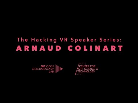 The Hacking VR Speaker Series: Arnaud Colinart