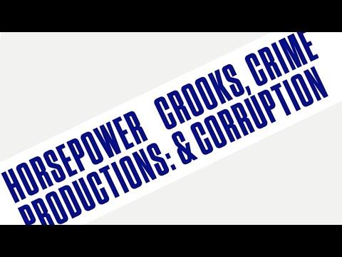 Horsepower Productions — Crooks, Crime & Corruption [Official - Full Album]