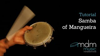 Samba of Mangueira, free lesson by Michael de Miranda