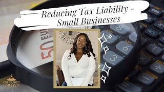 Reducing tax liability - Small business owners