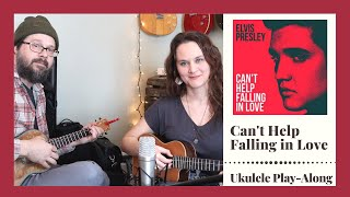 Can't Help Falling in Love - Ukulele Play Along