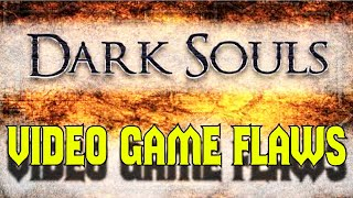 Video Game Flaws: Dark Souls 1 & 2 (Live Action Parody)