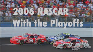 What If NASCAR Had the Playoffs In 2006?