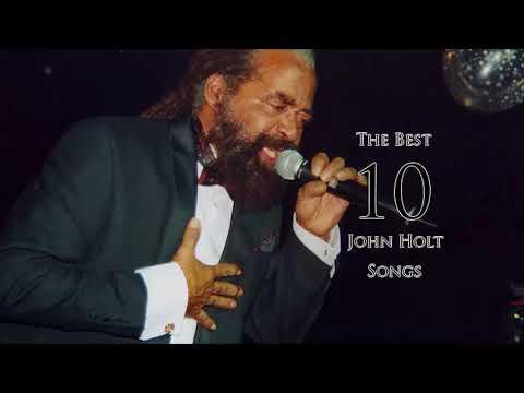 The Best 10 Songs - John Holt