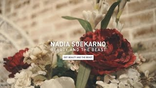 Video Nadia Soekarno - Beauty and The Beast [Ost. Beauty and The Beast] download MP3, 3GP, MP4, WEBM, AVI, FLV September 2017