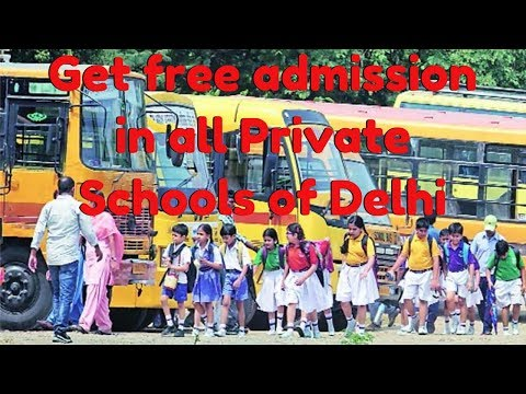 Get free admission in all Private Schools of Delhi