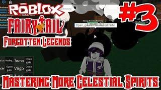 Maîtriser plus de magie de l'esprit céleste! Roblox: Fairy Tail Forgotten Legends - Episode 3