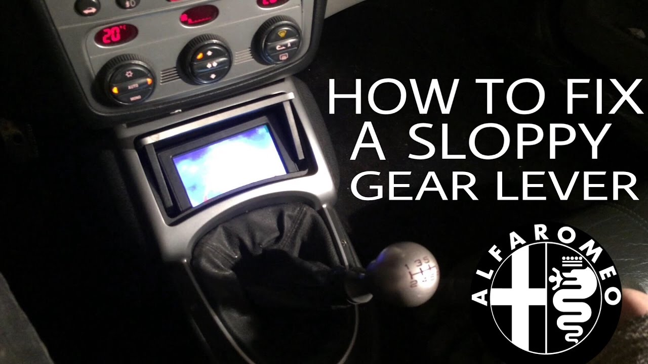 medium resolution of how to fix alfa romeo gear lever that sticks and doesn t come back to center gt 147 166 156