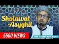 Gambar cover Sholawat Asyghil - Habib Ahmad bin Hasan Alaydrus