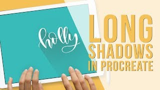 How to Create Long Shadows in Procreate App for the iPad Pro Brush Lettering Tutorial