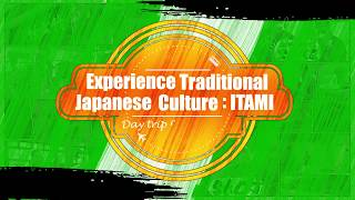 Experience Traditional Japanese Culture: ITAMI (30sec)