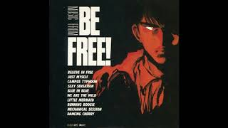 "5th track from the 1986 album ""MUSIC FROM BE FREE"" Composed and arr..."