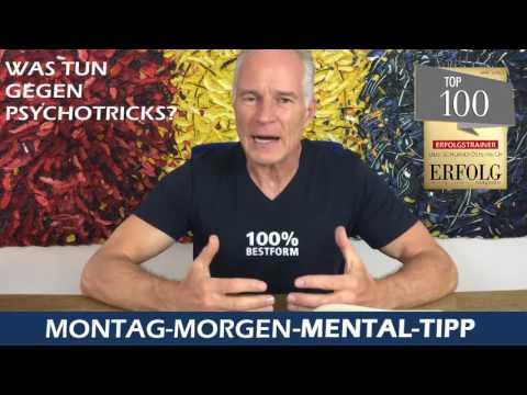 Mental Tipp Was tun gegen Psychotricks Teil 1