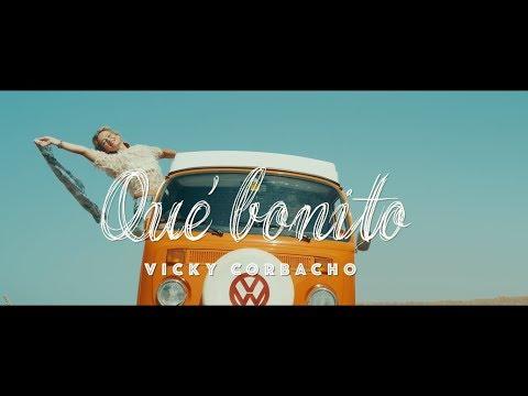 Vicky Corbacho - Qué Bonito (Bachata) | Videoclip Oficial
