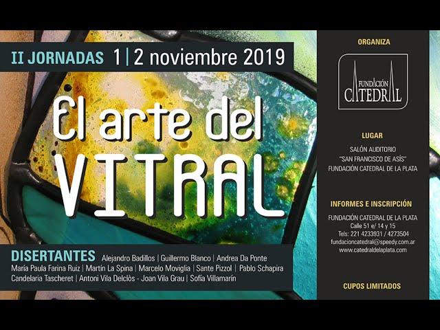 II Jornadas El Arte del Vitral    Catedral de La Plata