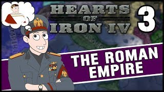 AN EMPIRE SHALL RISE! Hearts of Iron 4 - Roman Empire Campaign Final part
