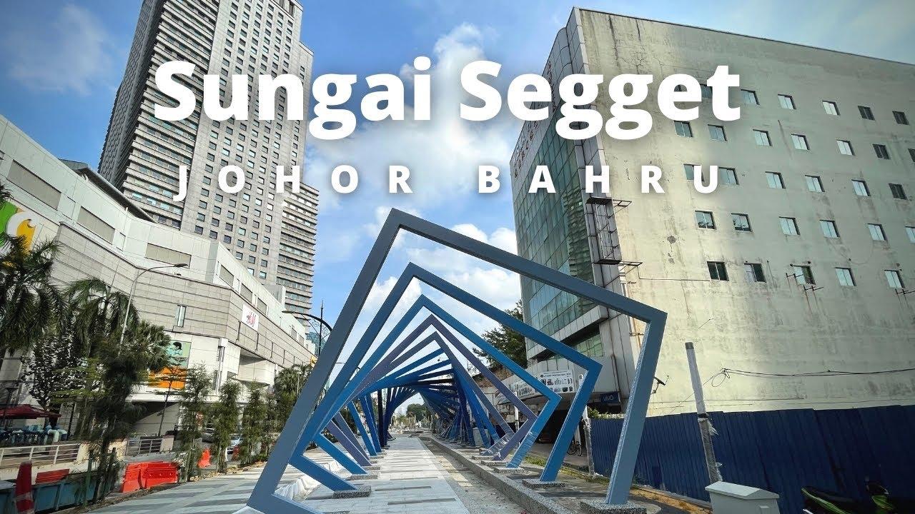 Download Sungai Segget Rejuvenation - Johor Bahru