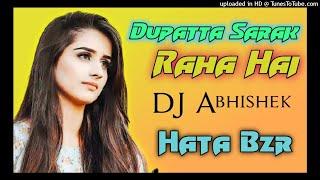 Duppata Sarak Raha hai DJ Song Udit Narayan,Alka Yagnik DJ Hindi Songs Hindi Song DJ DJ AbhiShek Knr