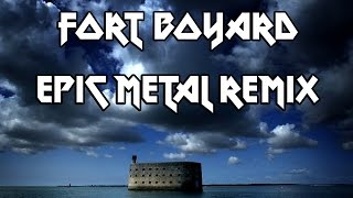 Thaehan - Fort Boyard (Epic/Metal Remix)