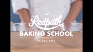 The Redpath Baking School for Beginners