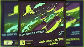 Gammer Vs. Calvin Harris - The Drop Vs. How Deep is Your Love (Martin Garrix Mashup) Mp3
