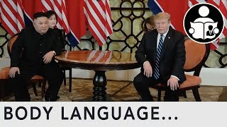 Body Language: Donald Trump Kim Jong-un Vietnam Summit