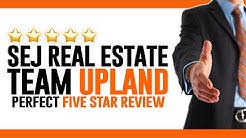 SEJ Real Estate Team Upland Reviews -  (909) 821-1400