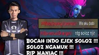 Bocah Indo Ejek Soloz !!! Soloz Ngamuk !!! RIP MANIAC !!! Soloz Gameplay Mobile Legends