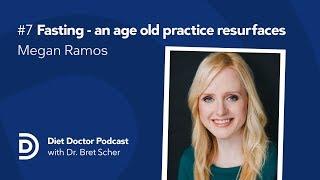 Diet Doctor Podcast #7 — Megan Ramos