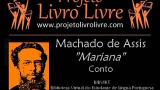 Mariana, conto de Machado de Assis (Audiolivro)