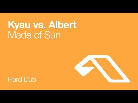 Kyau vs. Albert - Made Of Sun (Hard Dub)