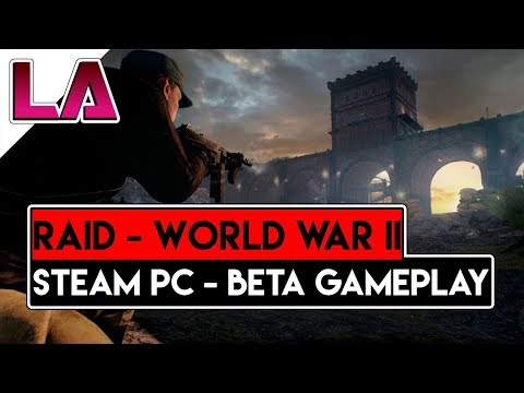 RAID WWII Beta - Odins Fall and Train Wreck Mission - Steam PC Gameplay