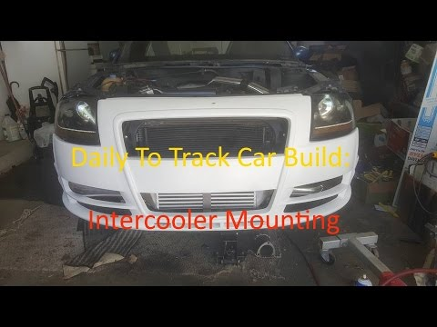 Daily to Track Car: Intercooler Mounting