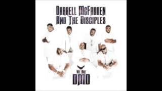"Wait Right Here (Your Blessing Is On The Way) - Darrell McFadden & The Disciples, ""We Are DMD"""